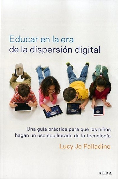 Libros paternidad educar en la era digital